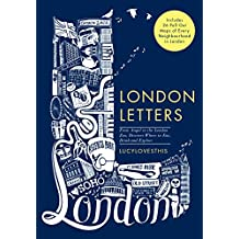 London Letters: Featuring 26 Pull-Out Maps of Popular London Neighbourhoods: From Angel to ZSL London Zoo, Discover Where to Eat, Drink and Explore