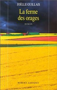 """Afficher """"La ferme des orages"""""""