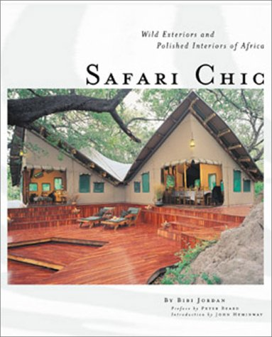 Pdf Home Safari Chic: Wild Exteriors and Polished Interiors of Africa