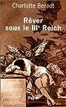 Rêver sous le IIIe Reich par Beradt