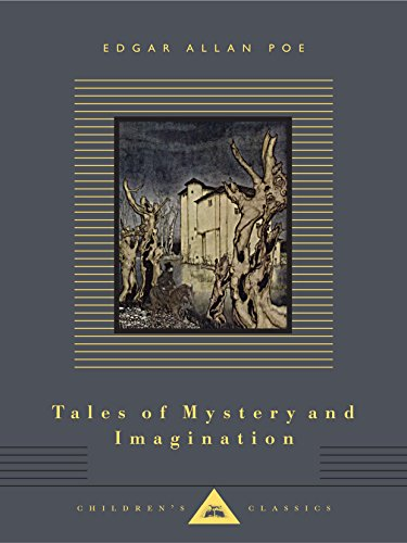 Tales of Mystery and Imagination (Everyman's Library Children's Classics Series)
