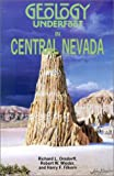 Geology Underfoot in Central Nevada, Richard L. Orndorff and Robert S. Weider, 0878424180