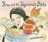 Pino and the Signora's Pasta, Janet Pedersen, 0763623962