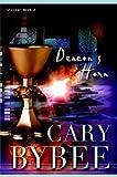 Deacon's Horn, Cary Bybee, 0974439835