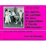 Les sports de combat et les jeux d'opposition : Lutte, judo, boxe française, escrime, Essai de réponses