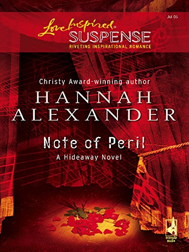 Note of Peril (Hideaway (Love Inspired) Book ()