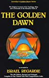 cover of The Golden Dawn: The Original Account of the Teachings, Rites & Ceremonies of the Hermetic Order (Llewellyn's Golden Dawn