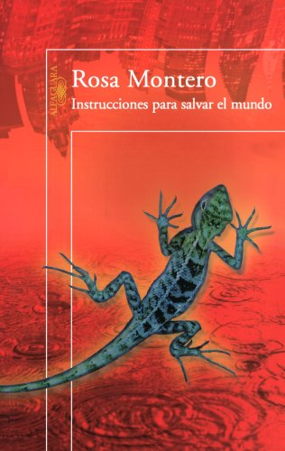 Instrucciones para salvar el mundo/ Instructions to Save the World (Spanish Edition)