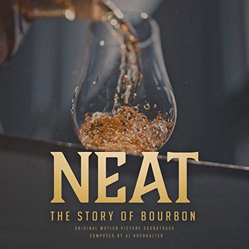 Neat: The Story of Bourbon Original Score