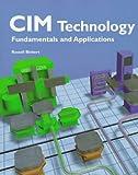 CIM Technology, Russell Biekert and David Berling, 156637426X