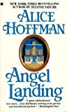 Angel Landing, Alice Hoffman, 0425139522