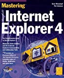 Mastering Microsoft Internet Explorer 4, Gene Weisskopf and Pat Coleman, 0782121330