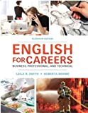English for Careers : Business, Professional and Technical, Moore, Roberta and Smith, Emeritus, Leila R, 013261930X