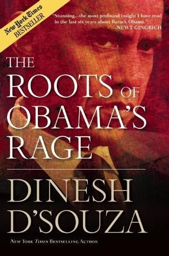 Roots Obamas Rage Dinesh DSouza product image
