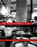 The Professional Chef, Seventh Edition Study Guide