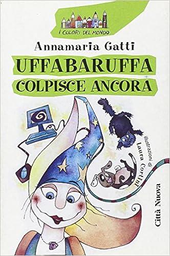 Risultati immagini per uffabaruffa colpisce ancora immagini