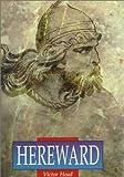 Hereward (Illustrated History Paperbacks)