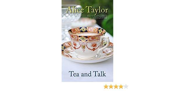 Amazon tea and talk ebook alice taylor emma byrne kindle store fandeluxe Epub