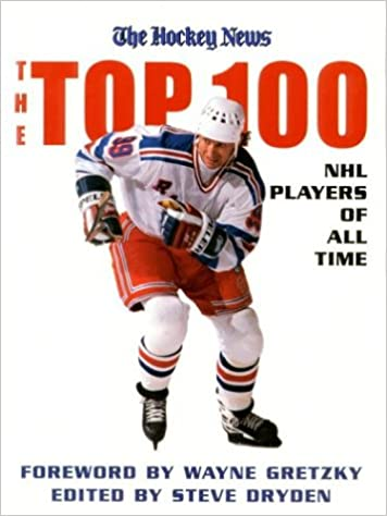 The Top 100 NHL Players of All-Time