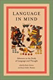 img - for Language in Mind: Advances in the Study of Language and Thought book / textbook / text book