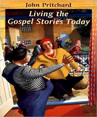 Living the Gospel Stories Today