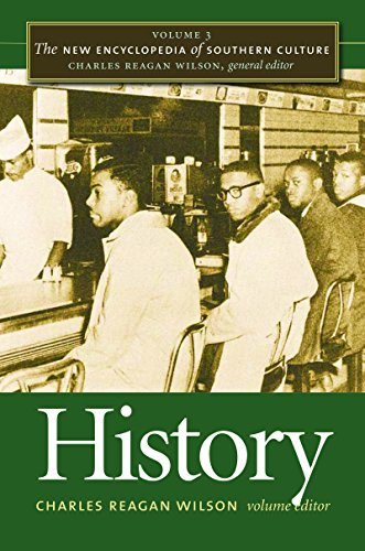 The New Encyclopedia of Southern Culture: Volume 3: History