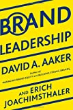 Brand Leadership, David A. Aaker and Erich Joachimsthaler, 1439172919