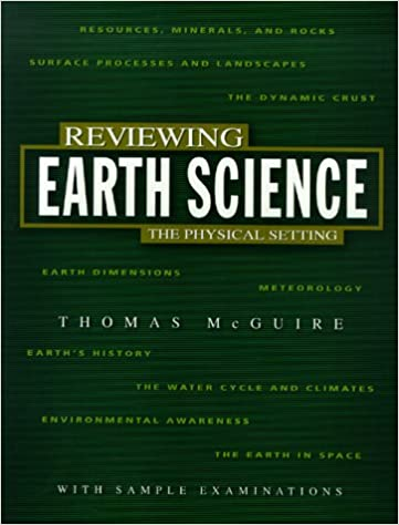 Reviewing Earth Science The Physical Setting Reviewing