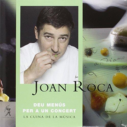 Descargar Libro Deu Menus Per A Un Concert Joan Roca
