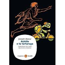 Achille e la tartaruga (Saggi. Tascabili) (Italian Edition)
