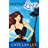 Deathly Love (The Goode Witch Matchmaker Book 3)