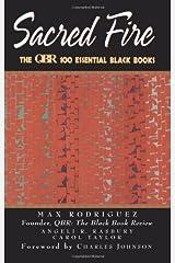 Sacred Fire: The QBR 100 Essential Black Books Paperback