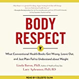 #10: Body Respect: What Conventional Health Books Get Wrong, Leave Out, and Just Plain Fail to Understand About Weight