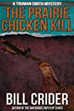 The Prairie Chicken Kill by Bill Crider front cover