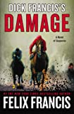 Dick Francis's Damage, Felix Francis, 0399168222
