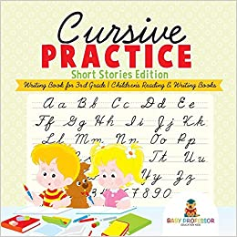 Cursive Practice : Short Stories Edition - Writing Book for 3rd ...