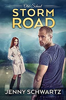 Storm Road (Old School Book 3) by [Schwartz, Jenny]