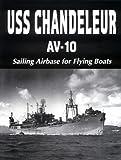 U. S. S. Chandeleur AV-10, Turner Publishing Company Staff, 1563111039