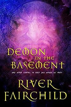 Demon in the Basement (English Edition) por [Fairchild, River]