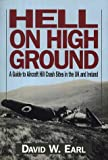 Hell on High Ground, David W. Earl, 1853105694