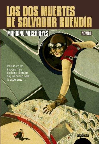 Descargar Libro Las Dos Muertes De Salvador Buendía Mariano Mecerreyes Jiménez