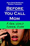 img - for Before You Call Mom book / textbook / text book