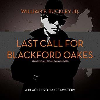 Amazon com: Last Call for Blackford Oakes: Blackford Oakes, Book 11