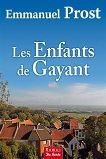 Les enfants de Gayant, Prost, Emmanuel