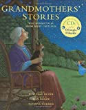 Grandmothers' Stories, Burleigh Muten, 1846860113