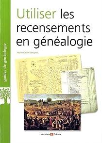 Utiliser les recensements en généalogie par Mergnac