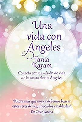 Una vida con ángeles / Life with Angels (Spanish Edition)