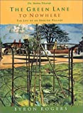 The Green Lane to Nowhere, Byron Rogers, 1854108824