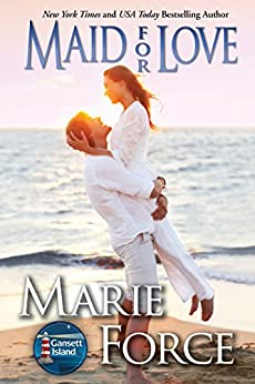 Maid for Love (McCarthys of Gansett Island Series, Book 1) by [Force, Marie]