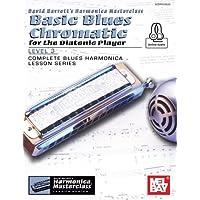 Basic Blues Chromatic for the Diatonic Player, Level